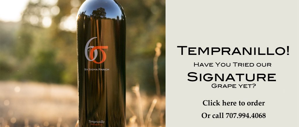 Have you tried Tempranillo, the Six Sigma signature wine?